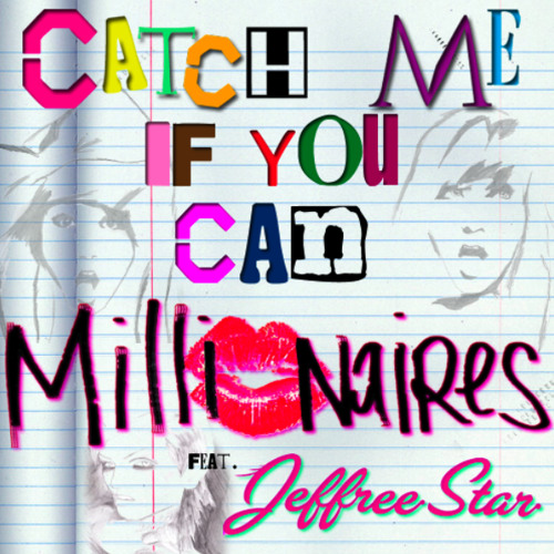 Catch Me If You Can (Feat. Jeffree Star)