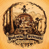 The Builders & the Butchers - Black Elevator/Black Dresses
