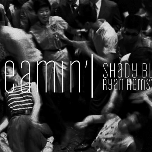 Shady Blaze - Dreamin' (prod. Ryan Hemsworth)