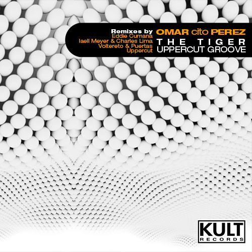 THE TIGER UPPERCUT GROOVE - CITO'S MIAMI MIX (kult rec. WMC2011)***OUT NOW***
