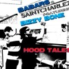 Hood Tales - BABARS & SaintCharlez  feat. Bizzy Bone (Mastered by Kenny McCloud)