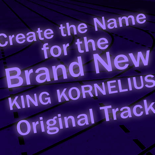 King Kornelius - Regicide (You picked the name!)