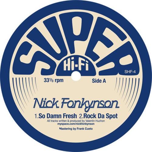 SHF04: Nick Fonkynson - Rock Da Spot