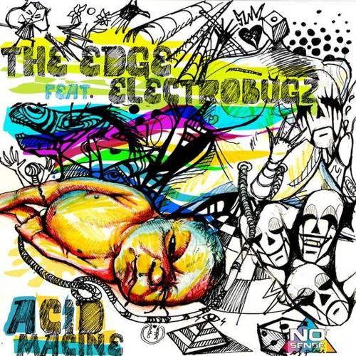 ELECTROBUGZ feat. THE EDGE - Acid Machine (Original Mix) CLIP