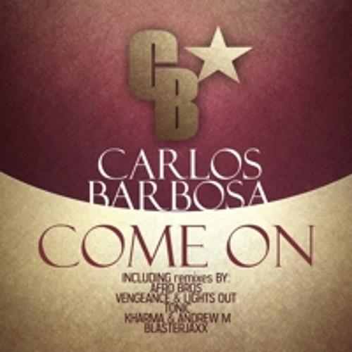 Carlos Barbosa - Come On (Blasterjaxx remix)