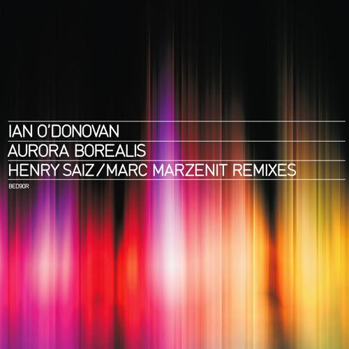 """Ian O`Donovan - Aurora Borealis ( Marzenit & Saiz """"Atitlan Remix)"""