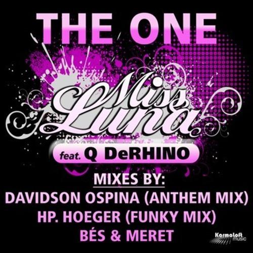 Miss Luna feat. Q DeRHINO - The One (Davidson Ospina Anthem RMX)