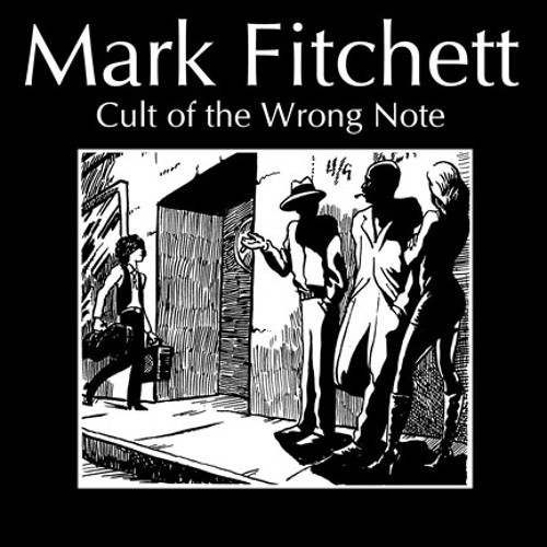 Cult of The Wrong Note