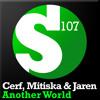 Cerf, Mitiska & Jaren - Another World (Dennis Sheperd Remix Edit)