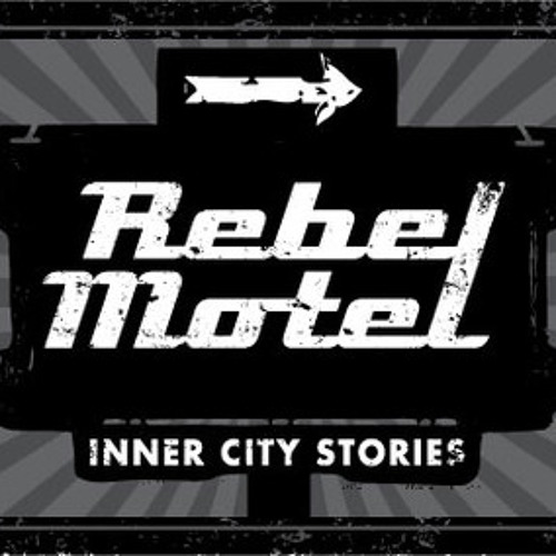 Rebel Motel Podcast 01
