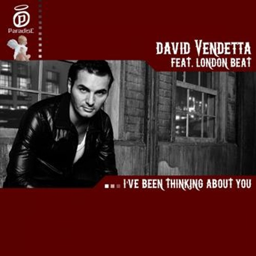 David Vendetta Feat. London Beat - I've been Thinking About You (Dim Chris Remix)