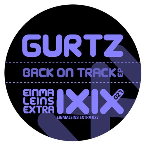 Gurtz - back on track