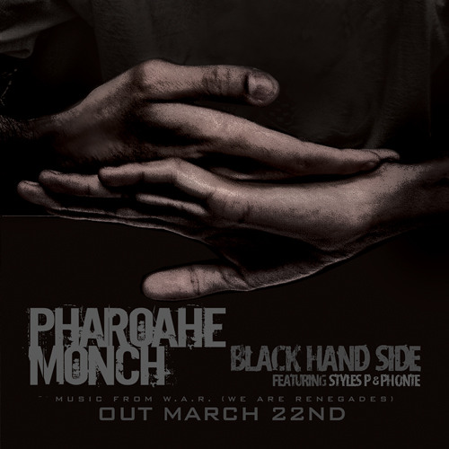"Pharoahe Monch ""Black Hand Side"" feat. Styles P & Phonte'"