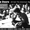 The Doors - All Hail The American Night (AlejoNobili REMIX)