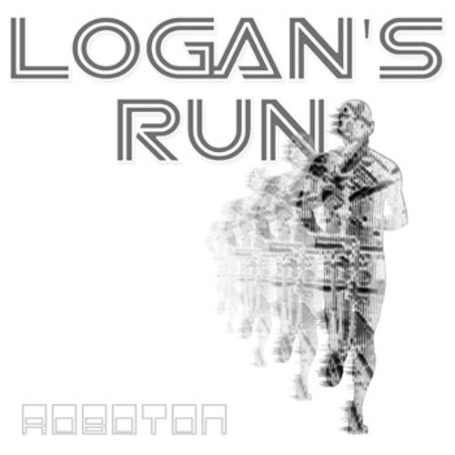 Roboton - Logan's Run