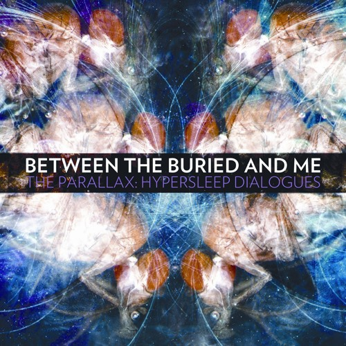"Between the Buried and Me ""Specular Reflection"" (Sample)"