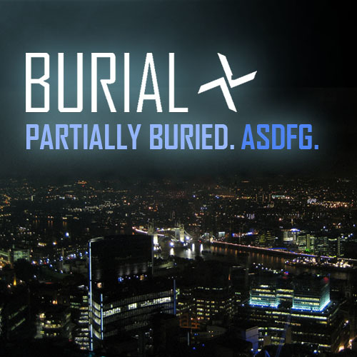 Partially Buried - A Burial Mix