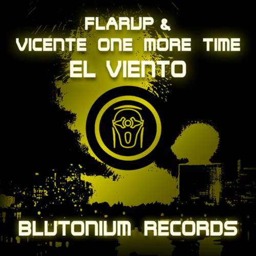 Flarup and Vicente One More time - El Viento (Flarup Radio Mix)