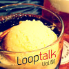 [Web Radio]Looptalk #01 - Guest : Mr. Ogasawara(iPhone Music App Blog) - Language : Japanese