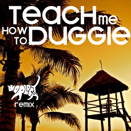 Teach Me How To Duggie (WorldCAT Remix)