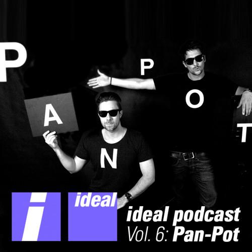 Ideal Podcast Vol. 6 - Pan-Pot