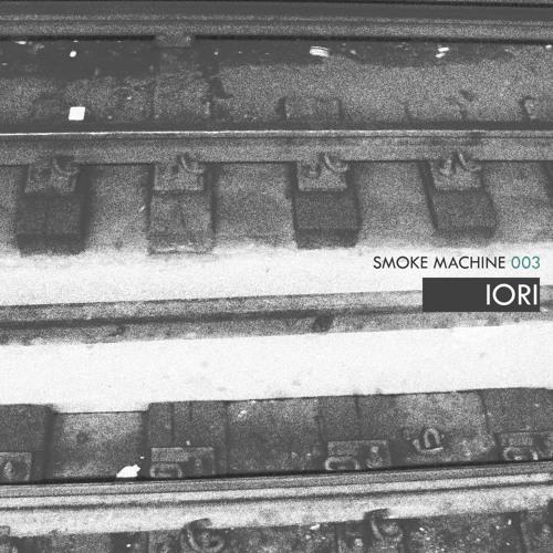 Smoke Machine Podcast 003 IORI