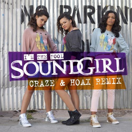 I'm The Fool - Craze and Hoax Remix