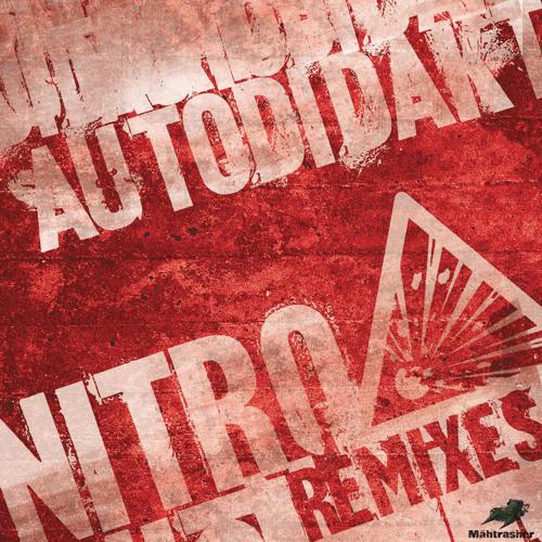"aUtOdiDakT - ""Nitro"" (HANUMAN TRIBE RMX)"