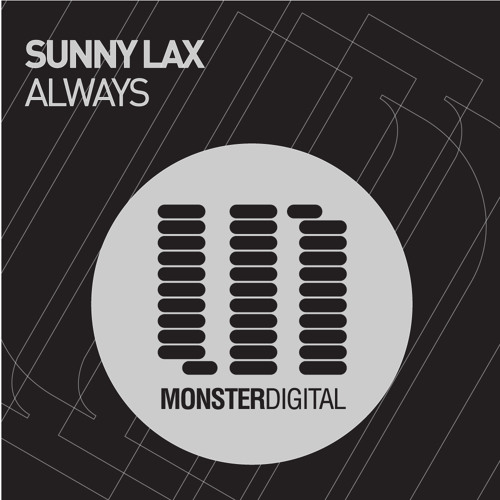 Sunny Lax - Always (Colonial One Remix)