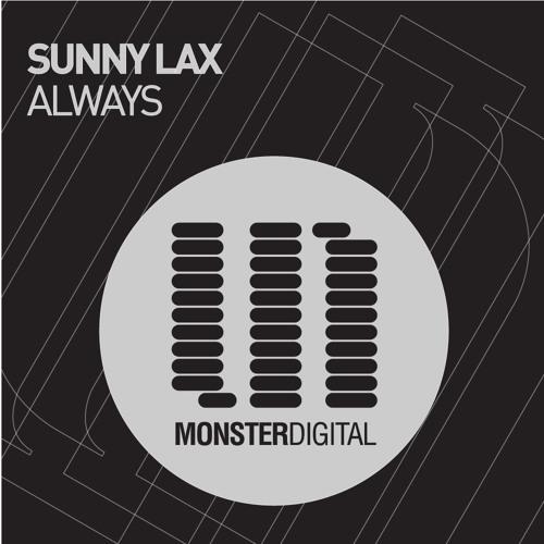 Sunny Lax - Always (Original Edit)
