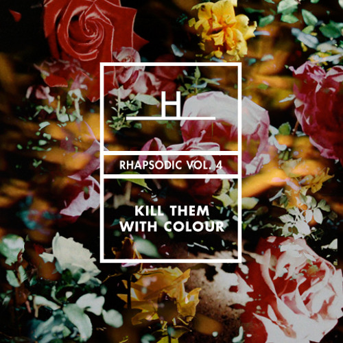 HNDSM - Rhapsodic Volume IV - Mixed by Kill Them With Colour