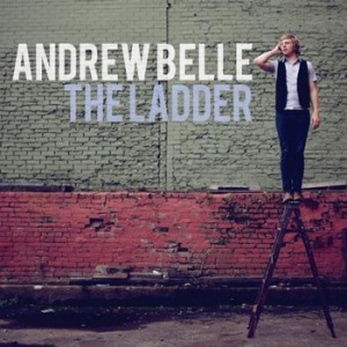 The Ladder - Andrew Belle