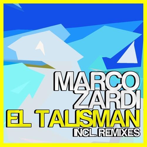 Marco zardi - El talisman (Alex Gaudioso Remix)