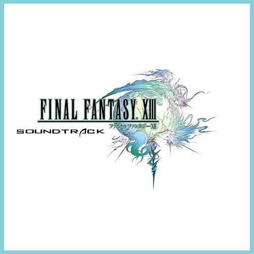 Final Fantasy 13 MUSIC