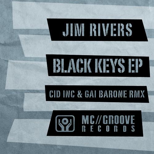 Jim Rivers - Black Keys (Gai Barone Remix) low res