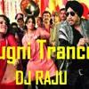 JuGni TrancE - (Tanu Weds Manu) - DJ Raju Ft. Mika
