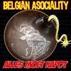 Belgian Asociality - Alles moet kapot