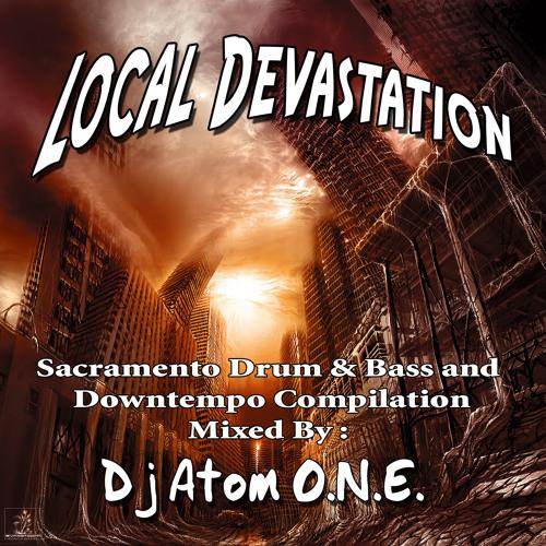 """Local Devastation"" -  DJ Mix + Produced Tracks"