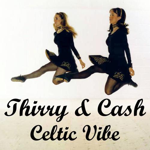 Thirry & Cash - Celtic Vibe (radio edit)