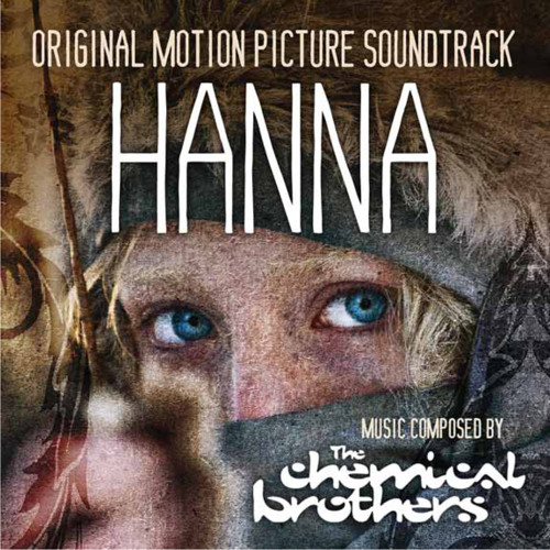 Hanna's Theme (1 min) by The Chemical Brothers