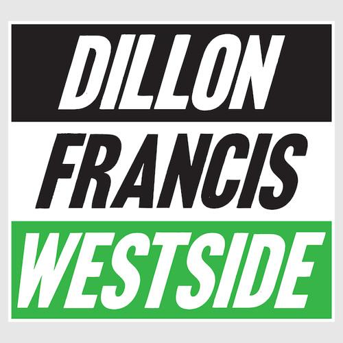 Dillon Francis-Westside! EP Minimix