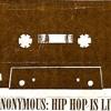 DJ Anonymous: Hip Hop Is Living / side B (1996)