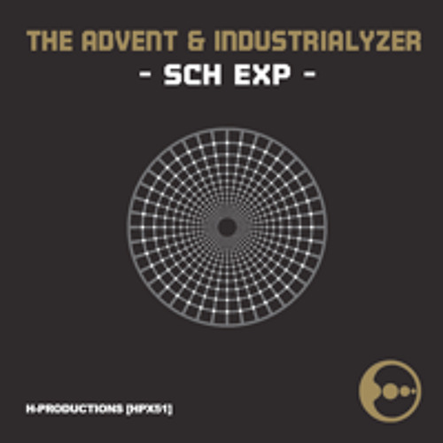 The Advent & Industrialyzer - SCH EXP [H-Productions]
