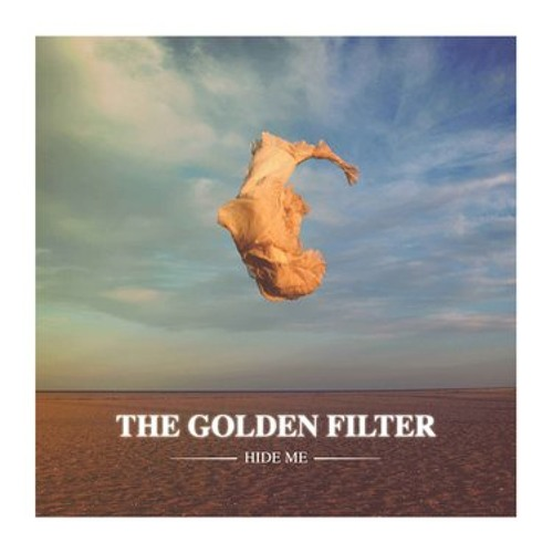 Golden Filter 'Hide Me' (Rory Phillips Mix)