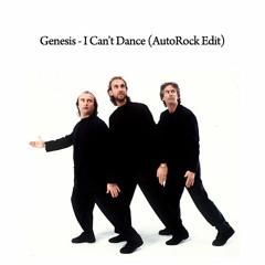 Genesis - I Can't Dance (AutoRock Edit)
