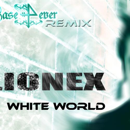 Lionex - White World (Base4ever Remix@EagleDanceRecords)