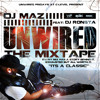 """THE UNWIRED MIXTAPE"" (HOUSE-HIPHOP-REGGAE-REGGAETON-MERENGUE-BACHATA)"