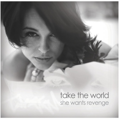 "She Wants Revenge  ""Take The World (Jokers of the Scene Remix)"""