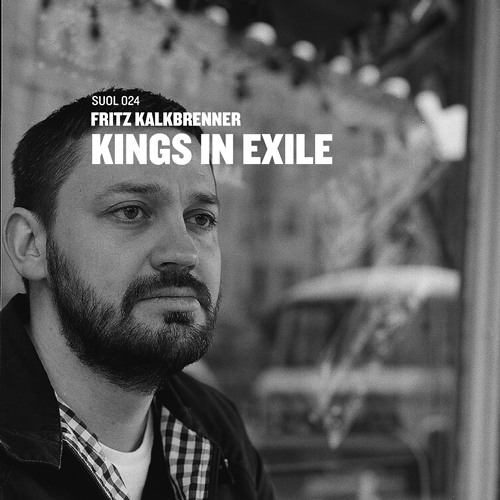 Fritz Kalkbrenner - Kings In Exile (Radio Edit)