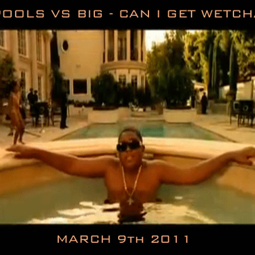 Pools VS Biggie - Can I Get Wetcha